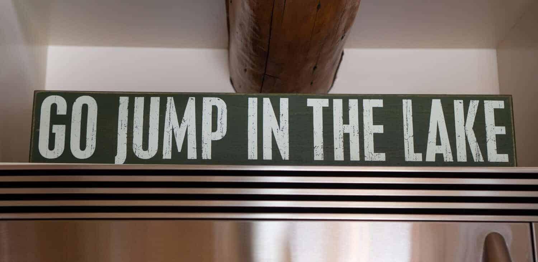 sign saying go jump in a lake seattle romantic getaways seattle waterfront retreats near seattle