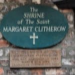 The Shrine of Margaret Clitherow sign on the York Shambles