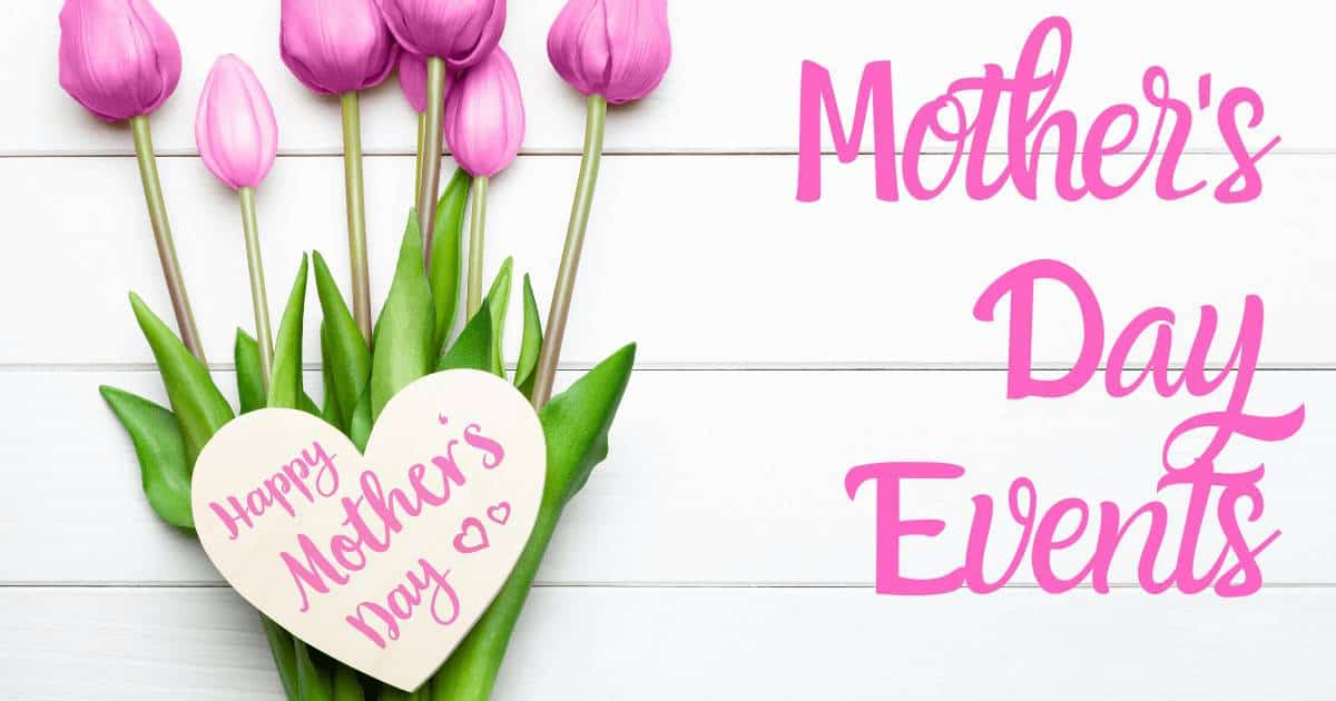 Seattle Mother's Day Events and Actvities: Where to Take Mom This Year for Mother's Day in the Puget Sound Area