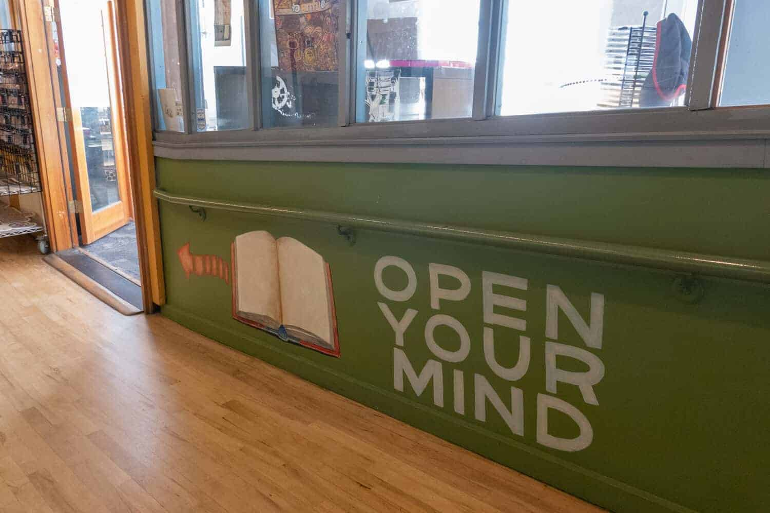 Open Your Mind Sign at Chin Music Press Seattle