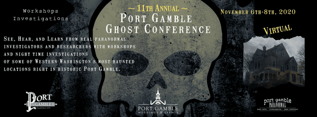 Port Gamble Virtual Ghost Conference Puget Sound Autumn activities 2020